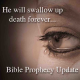 "Prophecy: Messiah Will ""Swallow Up Death Forever."""