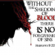 Prophecy: Eternal Life Comes by the Shedding of Blood