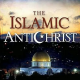 The Impossibility of an Islamic Antichrist