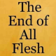 "Prophecy: ""The End of All Flesh is Before Me"""
