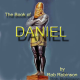 The Book of Daniel: Key to the Last Days